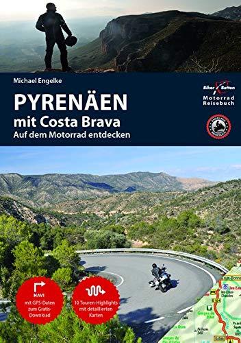 Motorrad Reiseführer Pyrenäen mit Costa Brava: BikerBetten Motorradreisebuch