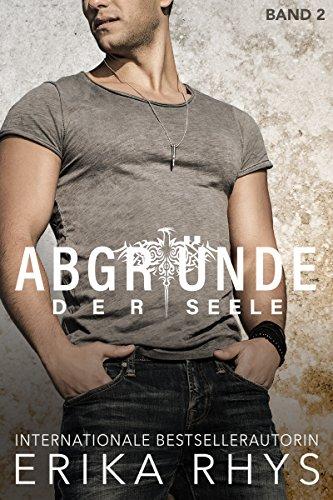 Abgründe der Seele: Band 2: Ein New Adult Liebesroman (German Edition)
