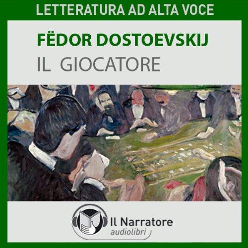 Il giocatore | Fjodor M. Dostojewski