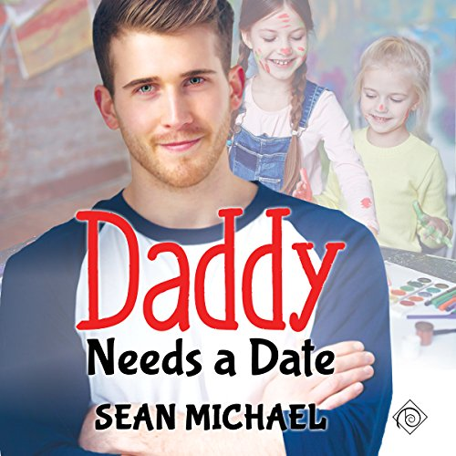 Daddy Needs a Date audiobook cover art