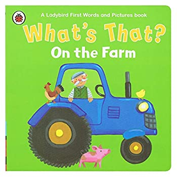 Board book What's That? On the Farm A Ladybird First Words and Pictures Book