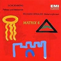 Schoenberg: Pelleas et Melisande / R. Strauss: Metamorphosen