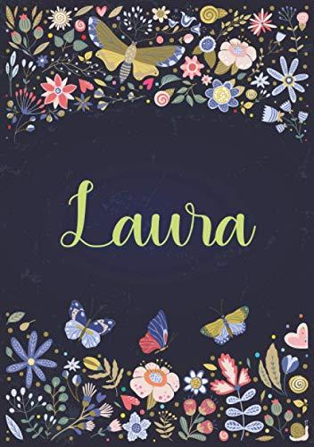 Laura: Cuaderno de notas A5   Nombre personalizado Laura   Regalo de cumpleaños para la esposa, mamá, hermana, hija ..   Diseño : jardín   120 páginas rayadas, formato A5 (14.8 x 21 cm)