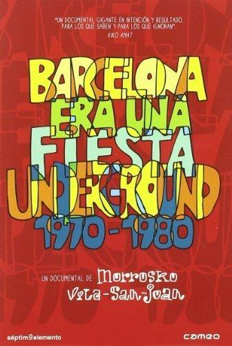 Barcelona Was A Party - Underground 1970 - 1980 ( Barcelona Era Una Fiesta Underground 1970 - 1980 ) [ NON-USA FORMAT, PAL, Reg.0 Import - Spain ] by Pau Riba