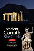 Ancient Corinth: Site Guide