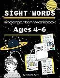 Sight Words Kindergarten Workbook Ages 4-6