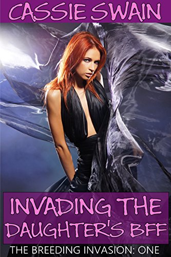 Invading the Daughter's BFF (The Breeding Invasion Book 1) (English Edition)