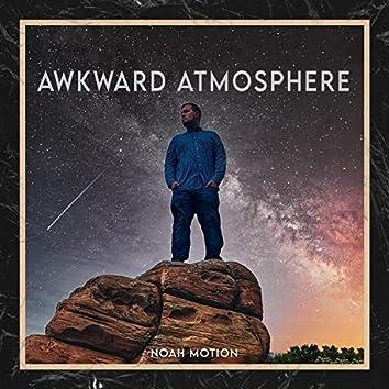 Awkward Atmosphere