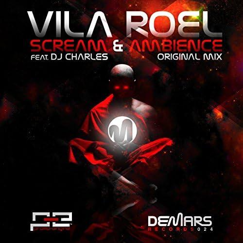 Vila Roel featuring DJ Charles