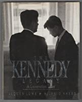 The Kennedy Legacy: A Generation Later 0670818828 Book Cover