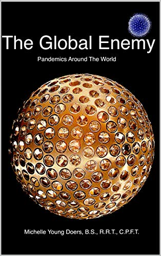The Global Enemy: Pandemics Around The World