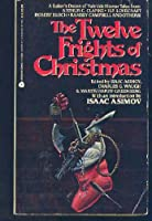 The Twelve Frights of Christmas 0380750988 Book Cover
