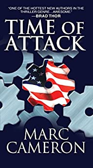 Time of Attack (Jericho Quinn Thriller Book 4) by [Marc Cameron]