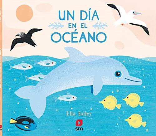 Un día en el océano (Álbumes ilustrados)