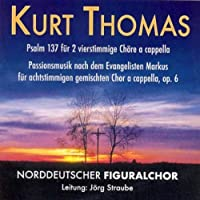 Passionsmusik Op 6 by THOMAS KURT (2007-01-19)