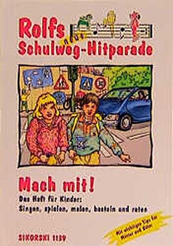 Rolfs neue Schulweg-Hitparade, Mach mit!