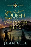 Queen of the Warrior Bees: Finalist in the 2020 Kindle Book Awards (Natural Forces 1) (English Edition)