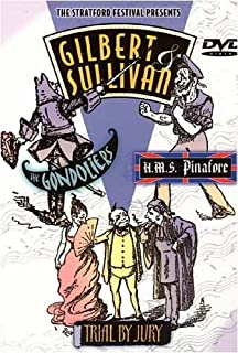 Gilbert And Sullivan - The Gondoliers/H.M.S. Pinafore/Trial By Jury (Boxset)