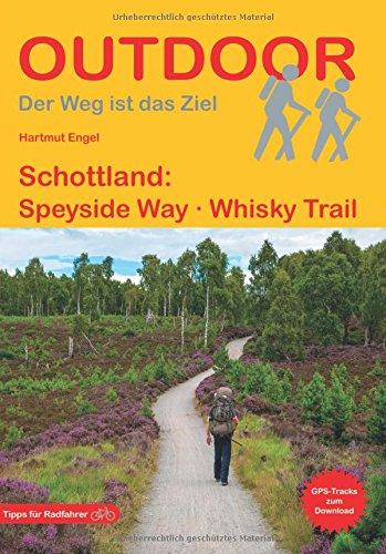 Schottland: Speyside Way Whisky Trail (Der Weg ist das Ziel)