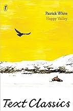 Happy Valley: Text Classics