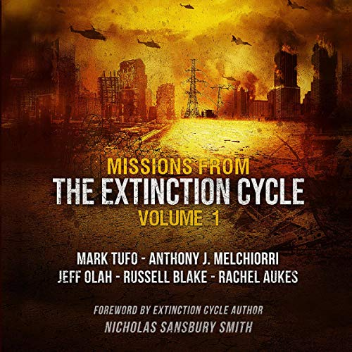 Missions from the Extinction Cycle, Vol. 1                   By:                                                                                                                                 Nicholas Sansbury Smith - foreword,                                                                                        various authors,                                                                                        Jeff Olah,                   and others                          Narrated by:                                                                                                                                 Bronson Pinchot                      Length: 12 hrs and 45 mins     136 ratings     Overall 4.6