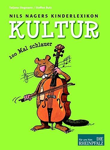 Nils Nagers Kinderlexikon: Kultur