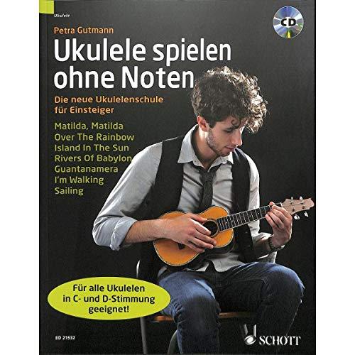 Ukelele spelen zonder noten: de nieuwe ukelelschool voor beginners incl. CD [muziek] Petra Gutmann