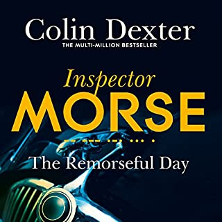 The Remorseful Day     Inspector Morse Mysteries, Book 13              Written by:                                                                                                                                 Colin Dexter                               Narrated by:                                                                                                                                 Samuel West                      Length: 10 hrs and 5 mins     Not rated yet     Overall 0.0