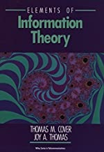 Elements of Information Theory (Wiley Series in Telecommunications and Signal Processing) by Thomas M. Cover (1991-08-26)