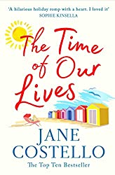 Books Set in Barcelona: The Time of Our Lives by Jane Costello. barcelona books, barcelona novels, barcelona literature, barcelona fiction, barcelona authors, best books set in barcelona, spain books, popular books set in barcelona, books about barcelona, barcelona reading challenge, barcelona reading list, barcelona travel, barcelona history, barcelona travel books, barcelona packing, barcelona books to read, books to read before going to barcelona, novels set in barcelona, books to read about barcelona