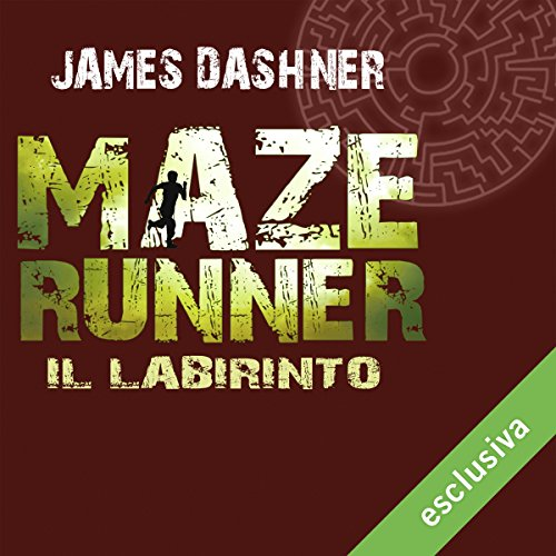 Il labirinto (Maze Runner 1) audiobook cover art