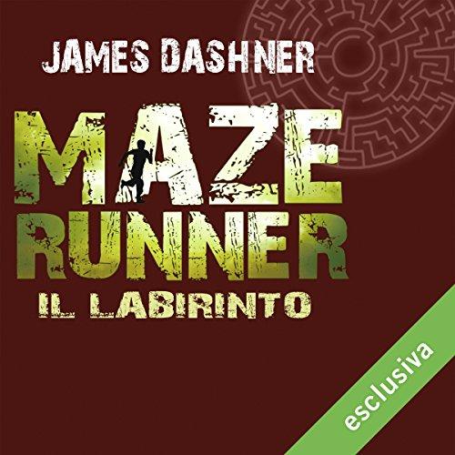 Il labirinto (Maze Runner 1)  Audiolibri