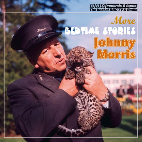 Johnny Morris Reads More Bedtime Stories audiobook cover art