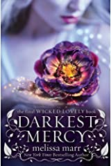 Darkest Mercy (Wicked Lovely Book 5) Kindle Edition