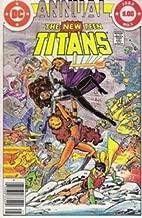 The New Teen Titans Annual, Vol. 1 No. 1