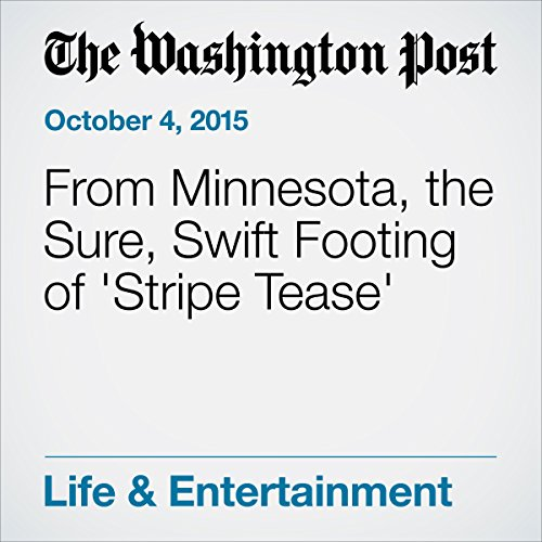 From Minnesota, the Sure, Swift Footing of 'Stripe Tease' audiobook cover art