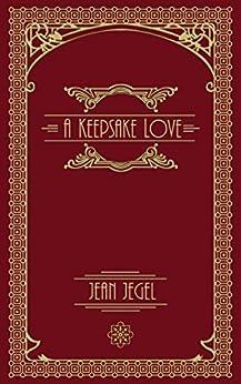A Keepsake Love by [Jean Jegel]