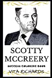 Scotty McCreery Success Coloring Book: An American Country Music Singer. (Scotty McCreery Books)