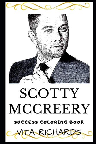 Scotty McCreery Success Coloring Book: An American Country Music Singer.