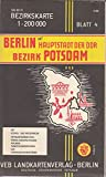 Bezirkskarte. Bl. 4. Berlin, Hauptstadt der DDR, Bezirk Potsdam -
