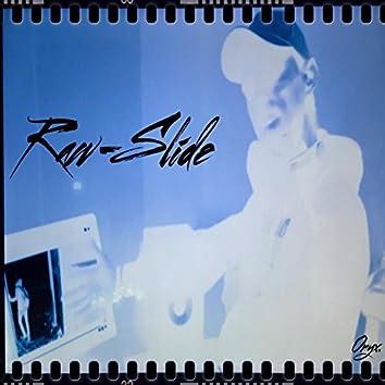 Raw-Slide