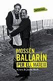 Mossen Ballarin Per Ell Mateix (Labutxaca)