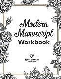 Modern Manuscript Workbook: Caligraphy Practice Book to Improve Handwriting