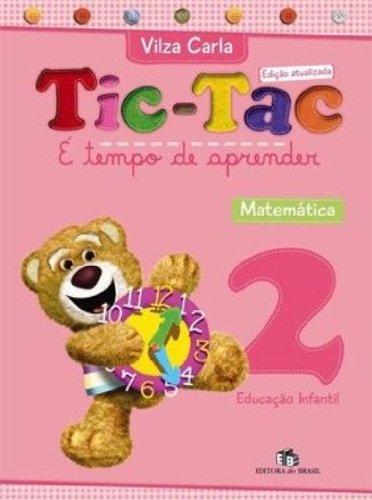 Tic-Tac. É Tempo de Aprender. Matemática 2
