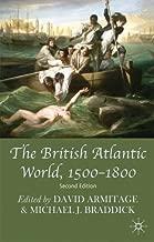 By David Armitage - British Atlantic World, 1500-1800: 2nd (second) Edition
