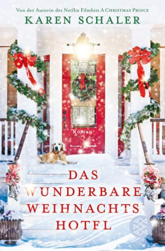 Buchseite und Rezensionen zu 'Das wunderbare Weihnachtshotel: Roman' von Karen Schaler