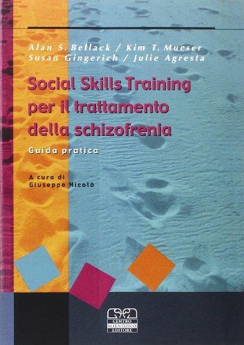Social skills training per il trattamento della schizofrenia. Guida pratica