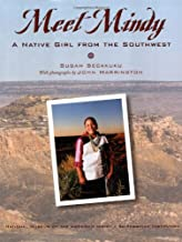 Meet Mindy: A Native Girl from the Southwest (My World Young Native Americans Today)