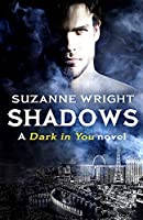 Shadows (The Dark in You)