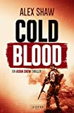COLD BLOOD: Thriller (Aidan Snow Thriller 1)